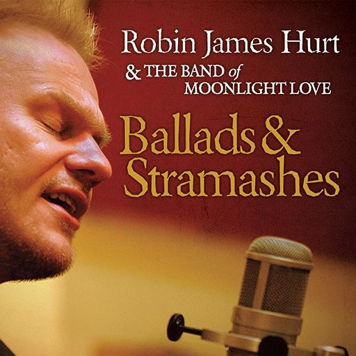 Robin James Hurt & The Band of Moonlight Love